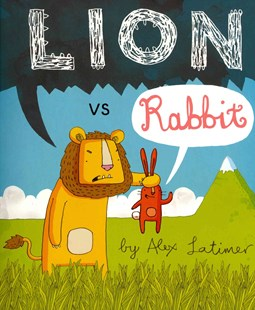 Lion vs Rabbit by Alex Latimer (9780552565417) - PaperBack - Children's Fiction