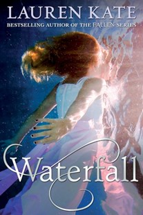 Waterfall by Lauren Kate (9780552567527) - PaperBack - Children's Fiction Classics