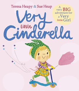 Very Little Cinderella by Teresa Heapy, Sue Heap (9780552572347) - PaperBack - Children's Fiction
