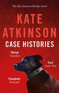Case Histories: (Jackson Brodie) by Kate Atkinson (9780552772433) - PaperBack - Crime Mystery & Thriller