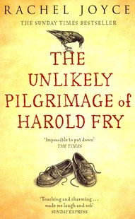 The Unlikely Pilgrimage Of Harold Fry by Rachel Joyce (9780552778091) - PaperBack - Modern & Contemporary Fiction General Fiction