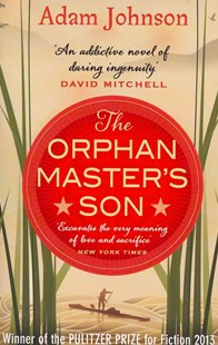 The Orphan Master's Son by Adam Johnson (9780552778251) - PaperBack - Modern & Contemporary Fiction General Fiction