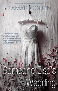 Someone Else's Wedding by Tamar Cohen (9780552779326) - PaperBack - Modern & Contemporary Fiction General Fiction