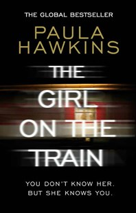 The Girl on the Train by Paula Hawkins (9780552779777) - PaperBack - Crime Mystery & Thriller