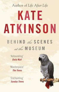 Behind The Scenes At The Museum by Kate Atkinson (9780552996181) - PaperBack - Modern & Contemporary Fiction General Fiction