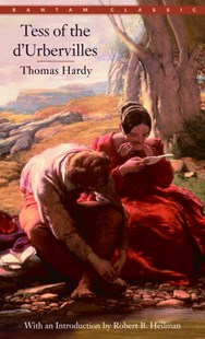 Tess Of The D'urbervilles by Thomas Hardy, Robert B. Heilman (9780553211689) - PaperBack - Classic Fiction
