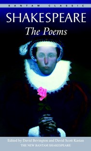 The Poems by William Shakespeare, David Bevington, David Scott Kastan, James Hammersmith, Robert Kean Turner, Joseph Papp (9780553213096) - PaperBack - Classic Fiction
