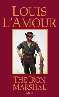 The Iron Marshall by Louis L'amour (9780553248449) - PaperBack - Adventure Fiction Modern