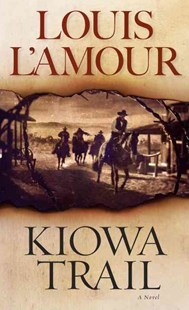 Kiowa Trail by Louis L'amour (9780553249057) - PaperBack - Adventure Fiction Modern