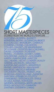 75 Short Masterpieces : Stories from the World's Literature by Roger B. Goodman (9780553251418) - PaperBack - Modern & Contemporary Fiction General Fiction