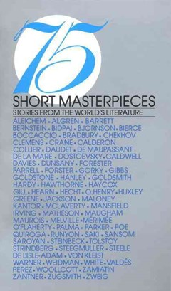 75 Short Masterpieces : Stories from the World