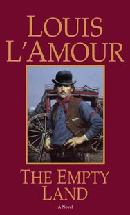 The Empty Land by Louis L'amour (9780553253061) - PaperBack - Adventure Fiction Modern