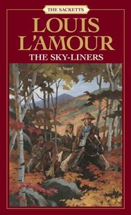 Sky-Liners by Louis L'amour (9780553276879) - PaperBack - Adventure Fiction Modern