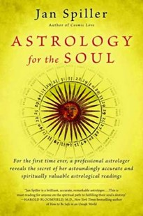 Astrology For The Soul by Jan Spiller (9780553378382) - PaperBack - Religion & Spirituality Astrology