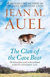 The Clan of the Cave Bear by Jean M. Auel (9780553381672) - PaperBack - Adventure Fiction Modern