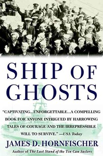 Ship Of Ghosts by James D. Hornfischer (9780553384505) - PaperBack - Biographies Military
