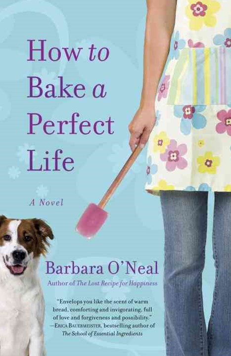 How To Bake A Perfect Life
