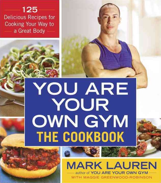 The You Are Your Own Gym - The Cookbook