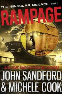 Rampage (The Singular Menace, 3) - Young Adult Contemporary