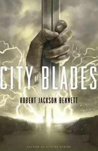 City of Blades by Robert Jackson Bennett (9780553419719) - PaperBack - Crime Mystery & Thriller