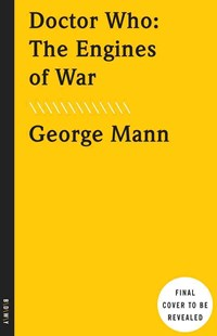 The Engines of War by George Mann (9780553447668) - PaperBack - Modern & Contemporary Fiction General Fiction