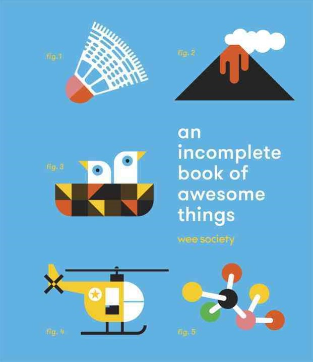 Incomplete Book Of Awesome Things, An