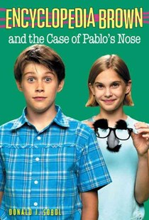 Encyclopedia Brown and the Case of Pablo's Nose by Donald J. Sobol, Eric Velasquez (9780553485134) - PaperBack - Children's Fiction Older Readers (8-10)