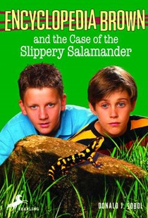 Encyclopedia Brown and the Case of the Slippery Salamander by Donald J. Sobol, Donald J. Sobol, Warren Chang (9780553485219) - PaperBack - Children's Fiction Older Readers (8-10)