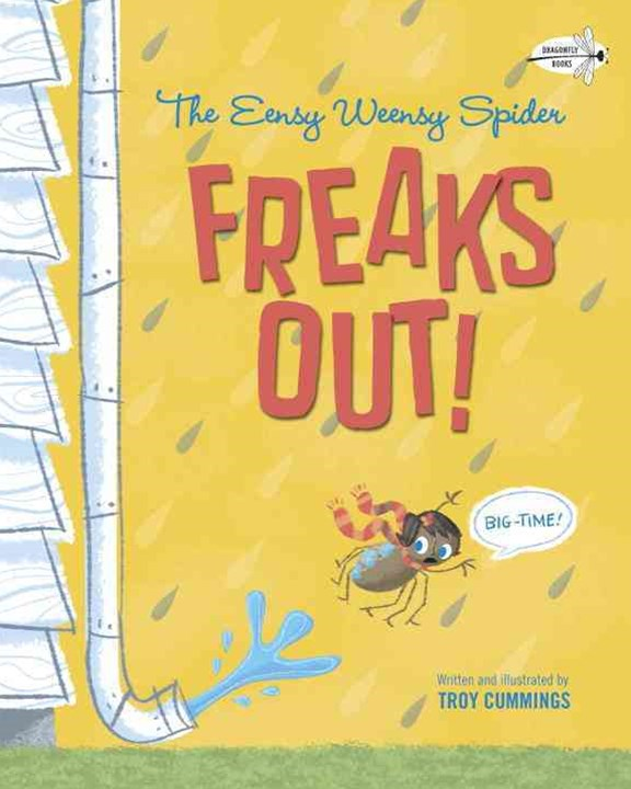 The Eensy Weensy Spider Freaks Out! (Big-Time!)