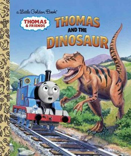 Thomas and the Dinosaur (Thomas and Friends) by Golden Books Publishing Company, Thomas Lapadula (9780553496819) - HardCover - Children's Fiction Intermediate (5-7)