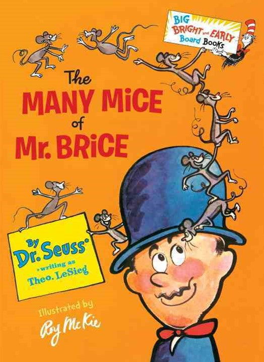 The Many Mice Of Mr. Brice