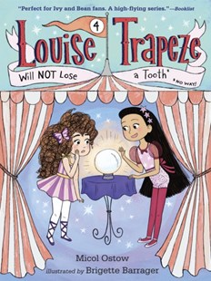 (ebook) Louise Trapeze Will NOT Lose a Tooth - Children's Fiction