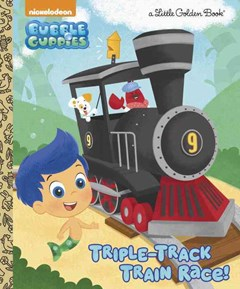 Triple-Track Train Race! (Bubble Guppies)