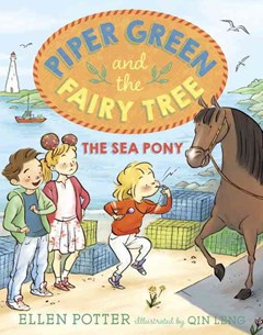 Piper Green And The Fairy Tree The Sea Pony