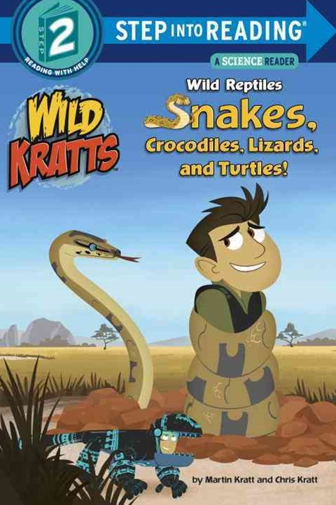 Wild Reptiles Snakes, Crocodiles, Lizards And Turtles Step Into Reading Lvl 2