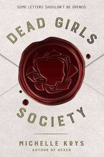 Dead Girls Society by Michelle Krys (9780553508024) - HardCover - Children's Fiction Teenage (11-13)