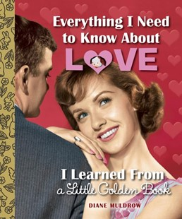(ebook) Everything I Need to Know About Love I Learned From a Little Golden Book - Family & Relationships Relationships