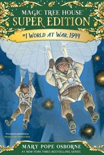 World At War, 1944 by Mary Pope Osborne, Sal Murdocca (9780553508857) - PaperBack - Children's Fiction Older Readers (8-10)