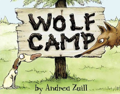 Wolf Camp by Andrea Zuill (9780553509120) - HardCover - Children's Fiction Intermediate (5-7)