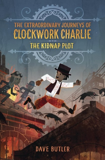 (ebook) Kidnap Plot (The Extraordinary Journeys of Clockwork Charlie)