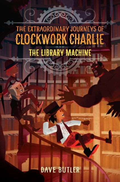 (ebook) Library Machine (The Extraordinary Journeys of Clockwork Charlie)