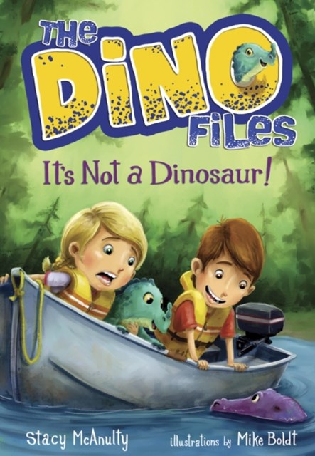 (ebook) Dino Files #3: It's Not a Dinosaur!