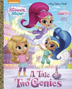 A Tale of Two Genies (Shimmer and Shine)