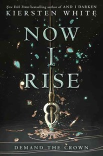 And I Rise by Kiersten White (9780553522358) - HardCover - Children's Fiction Teenage (11-13)