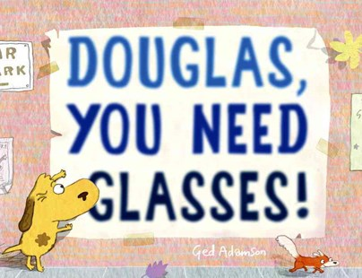 Douglas, You Need Glasses! by Ged Adamson (9780553522433) - HardCover - Children's Fiction Intermediate (5-7)