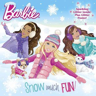 Snow Much Fun! (Barbie) by Mary Man-Kong, Jiyoung An (9780553523386) - PaperBack - Children's Fiction Intermediate (5-7)