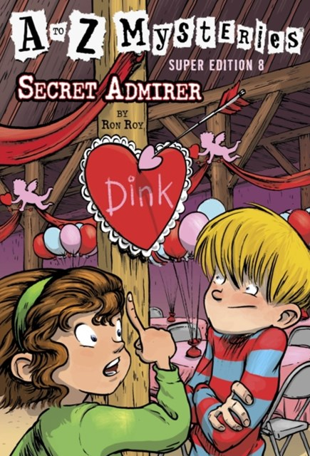 to Z Mysteries Super Edition #8: Secret Admirer