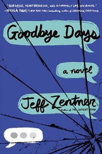 Goodbye Days by Jeff Zentner (9780553524062) - HardCover - Children's Fiction