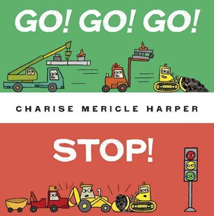Go! Go! Go! Stop! by Charise Mericle Harper (9780553533910) - HardCover - Children's Fiction Intermediate (5-7)