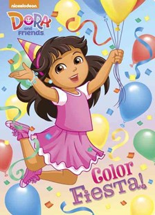 Color Fiesta! (Dora and Friends) - Children's Fiction Intermediate (5-7)